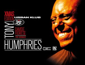 URBAN KLUB XMAS EDITION – GUEST TONY HUMPHRIES